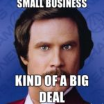 Small business is kind of a big deal