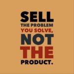 Sell the Solution – 905business.com