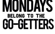 go get em monday