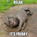 Relax – It's Friday