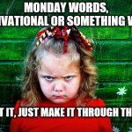 Monday Words – 905business.com
